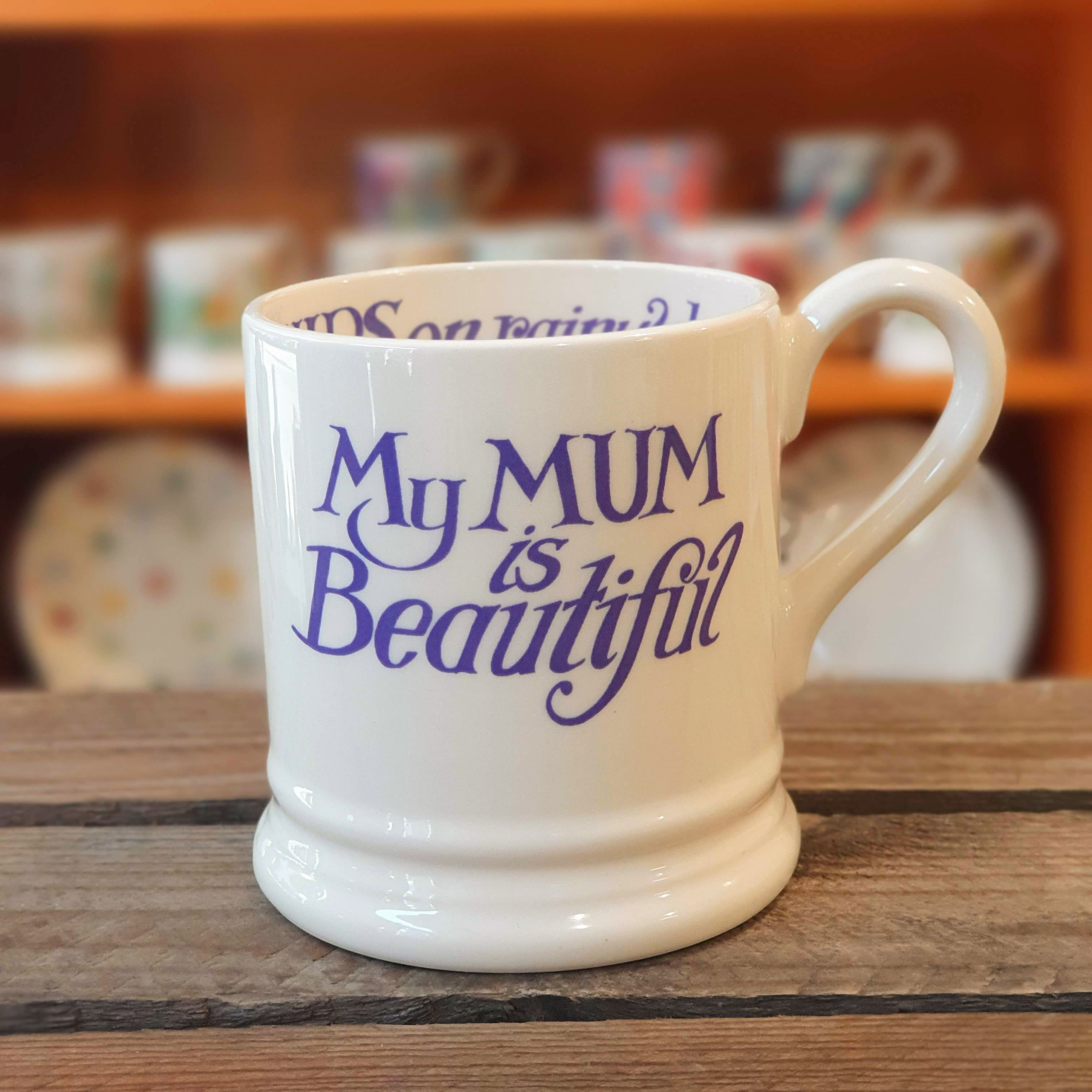 emma bridgewater mum is beautiful mug
